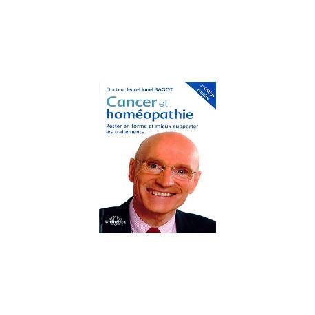 Cancer et Homéopathie Livre du Dr Jean-Lionel Bagot